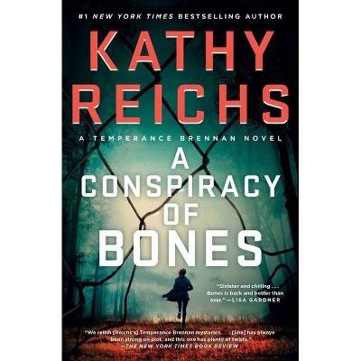 A Conspiracy of Bones, Volume 19 - (Temperance Brennan Novel) by Kathy Reichs (Paperback)