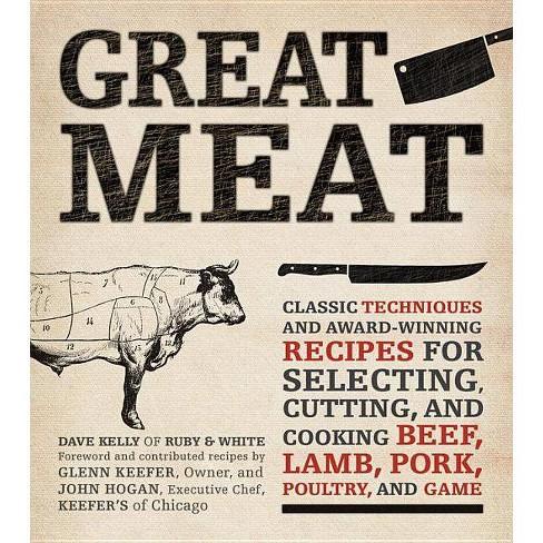 Great Meat - by  Dave Kelly & John Hogan & Glenn Keefer (Paperback) - image 1 of 1