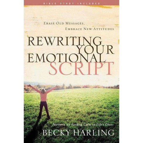 Rewriting Your Emotional Script - by  Becky Harling (Paperback) - image 1 of 1