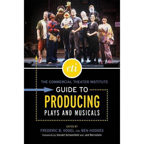 The Commercial Theater Institute Guide to Producing Plays and Musicals - (Applause Books) (Paperback) - image 1 of 1