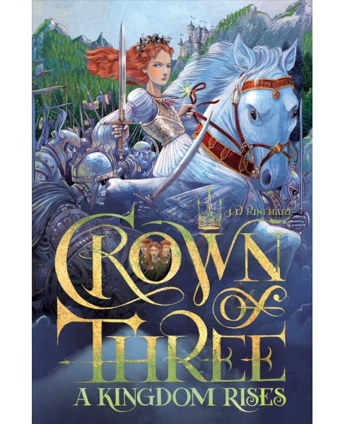 Kingdom Rises -  (Crown of Three) by J. D. Rinehart (Hardcover) - image 1 of 1