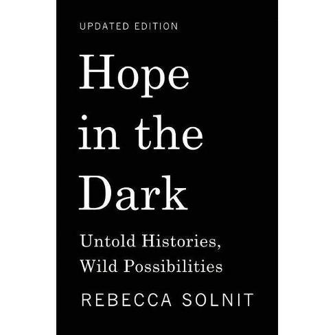 Hope in the Dark - by  Rebecca Solnit (Paperback) - image 1 of 1
