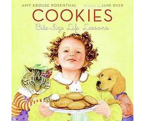Cookies : Bite-size Life Lessons (Hardcover) (Amy Krouse Rosenthal) - image 1 of 1