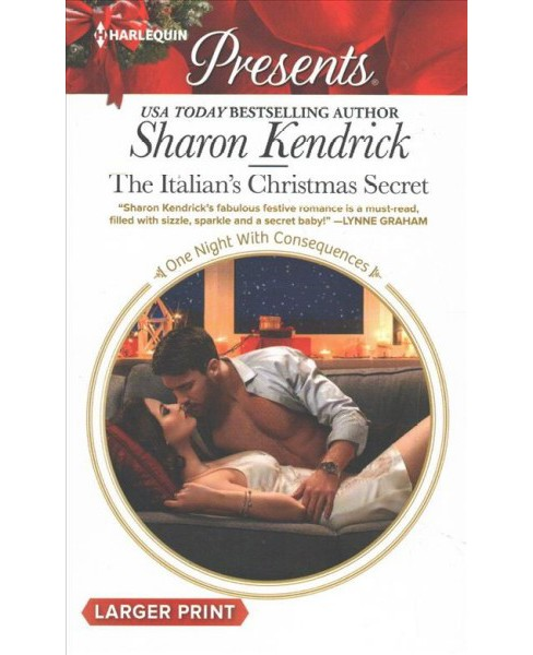 Italian's Christmas Secret -  Large Print by Sharon Kendrick (Paperback) - image 1 of 1