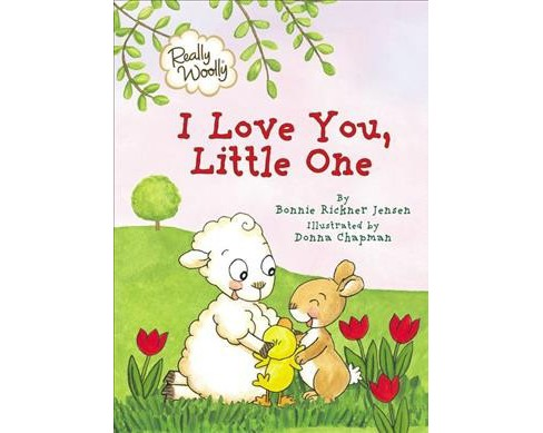 Really Woolly I Love You, Little One -  (Really Woolly) by Bonnie Rickner Jensen (Hardcover) - image 1 of 1
