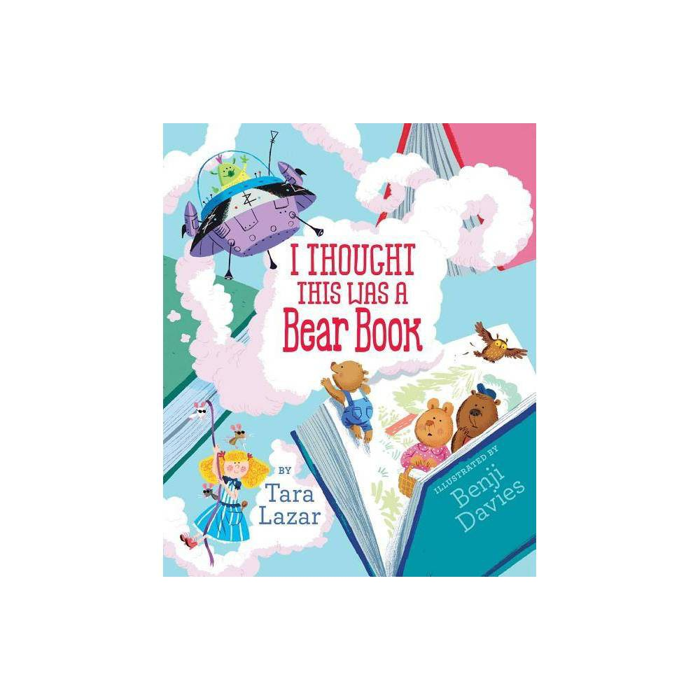 I Thought This Was a Bear Book - by Tara Lazar (Hardcover) Promos