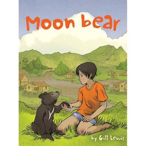 Moon Bear - by  Gill Lewis (Paperback) - image 1 of 1