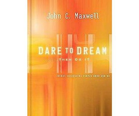 Dare to Dream?then Do It (Hardcover) - image 1 of 1