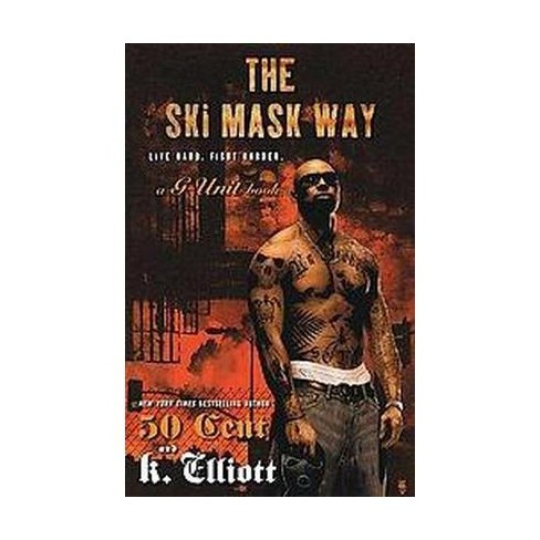 Ski Mask Way (Paperback) (50 Cent)   Target cad350d8feb7
