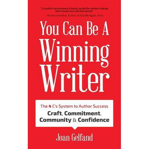 You Can Be a Winning Writer - by  Joan Gelfand (Paperback) - image 1 of 1