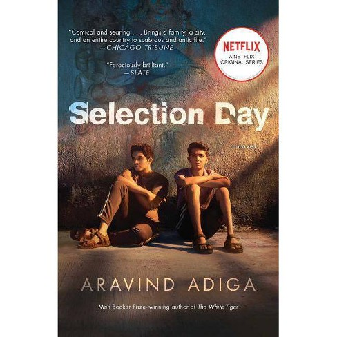 Selection Day - by  Aravind Adiga (Paperback) - image 1 of 1