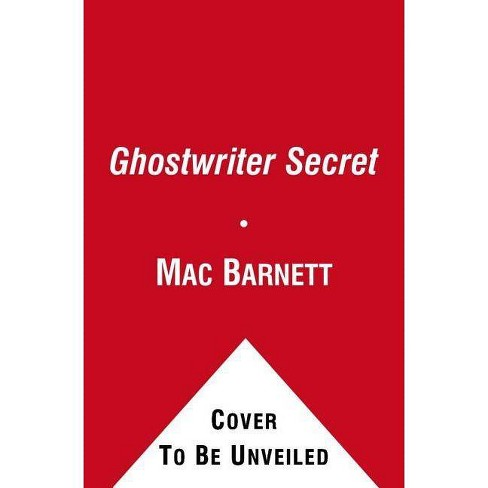 The Ghostwriter Secret - (Brixton Brothers) by  Mac Barnett (Hardcover) - image 1 of 1