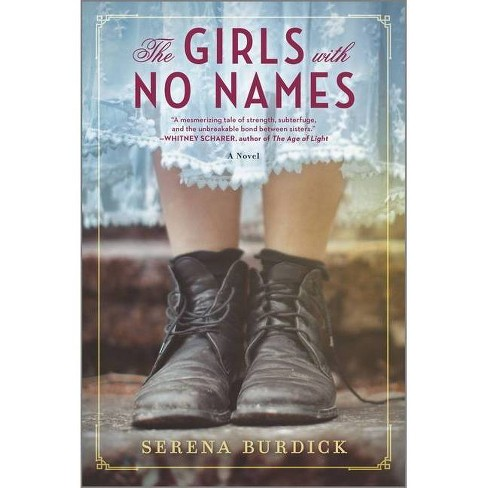The Girls with No Names - by  Serena Burdick (Paperback) - image 1 of 1