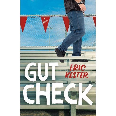 Gut Check - by  Eric Kester (Hardcover) - image 1 of 1