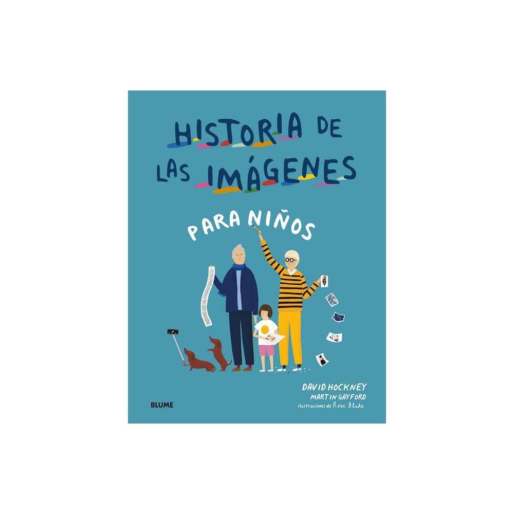 Historia De Las Imagenes Para Ni Os By David Hockney Hardcover