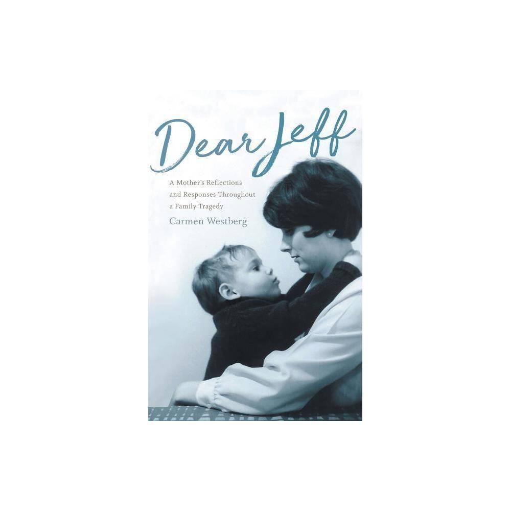 Dear Jeff By Carmen Westberg Paperback