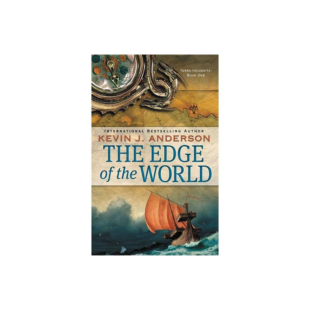The Edge Of The World Terra Incognita By Kevin J Anderson Paperback