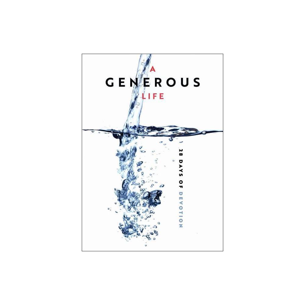 A Generous Life Paperback