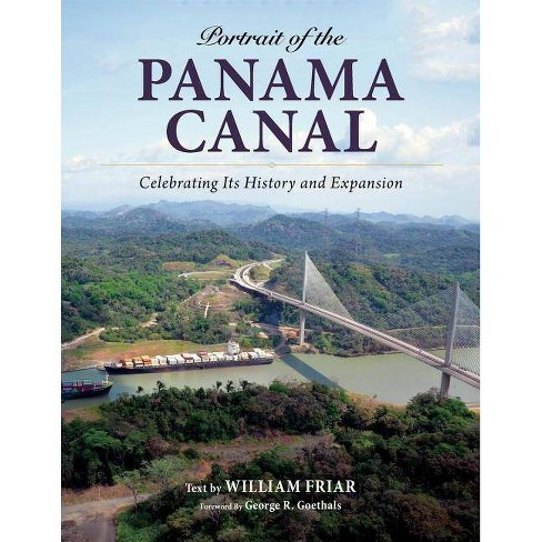 Portrait of the Panama Canal - by  William Friar (Paperback) - image 1 of 1