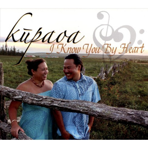 Kupaoa - I Know You by Heart (CD) - image 1 of 1