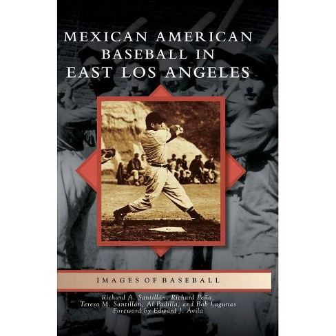 Mexican American Baseball in East Los Angeles - (Hardcover) - image 1 of 1