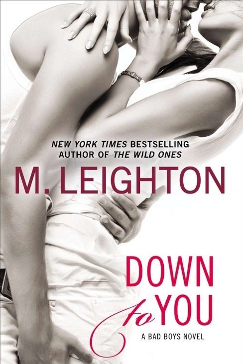 Down to You (Reprint) (Paperback) by M. Leighton - image 1 of 1