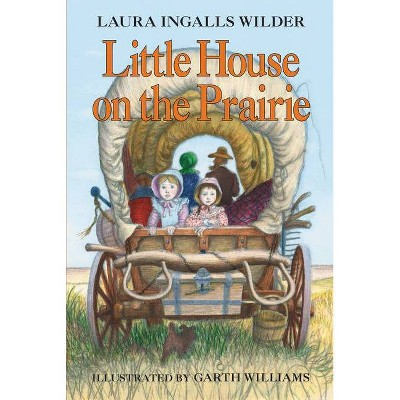 Little House on the Prairie - (Little House (Original Series Paperback)) by  Laura Ingalls Wilder (Paperback)