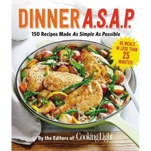Dinner A.S.A.P. - (Cooking Light) (Paperback) - image 1 of 1