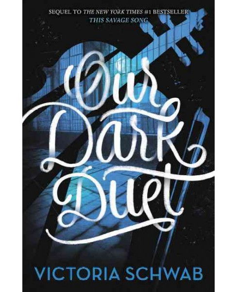 Our Dark Duet -  (Monsters of Verity) by Victoria Schwab (Hardcover) - image 1 of 1