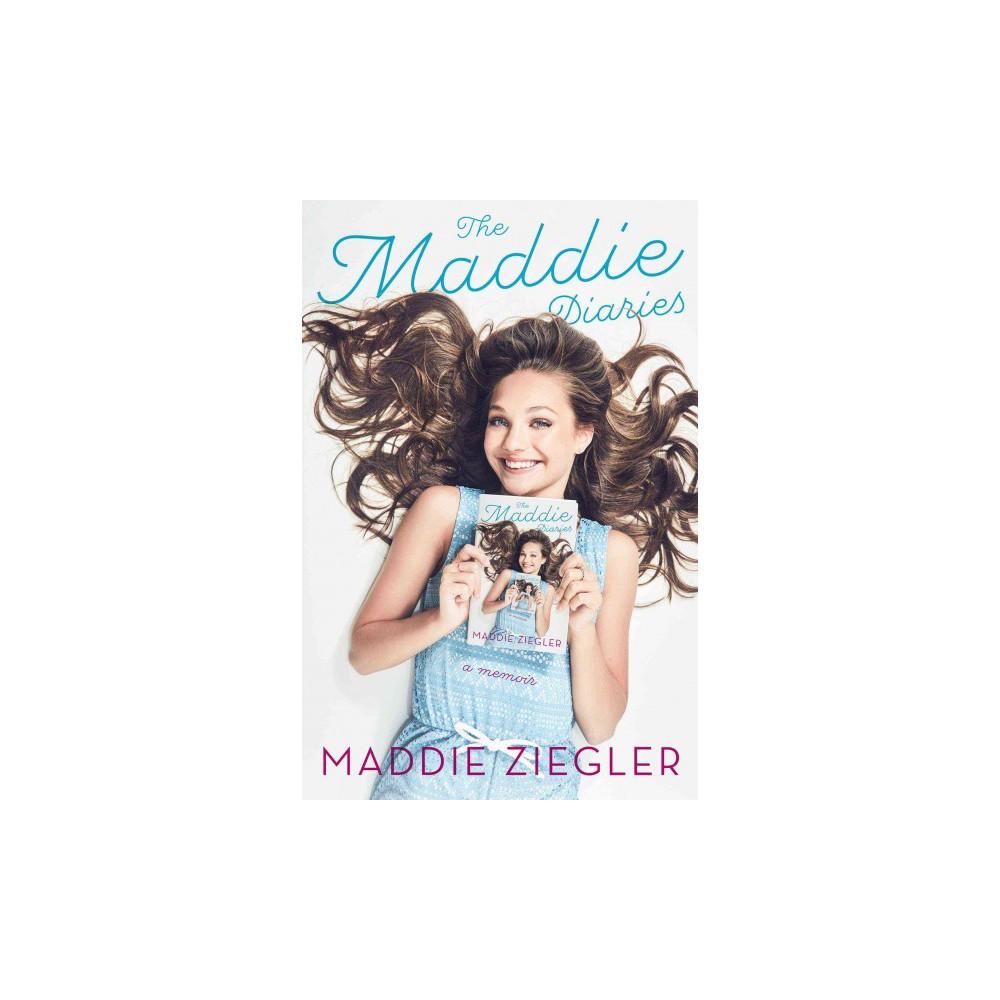 Maddie Diaries : A Memoir