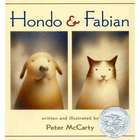 Hondo & Fabian - by  Peter McCarty (Hardcover) - image 1 of 1
