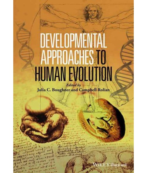 Developmental Approaches to Human Evolution (Hardcover) - image 1 of 1