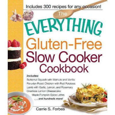 The Everything Gluten-Free Slow Cooker Cookbook - (Everything(r))by Carrie S Forbes (Paperback)