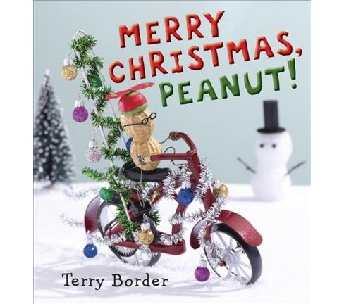 Merry Christmas, Peanut! -  by Terry Border (School And Library) - image 1 of 1