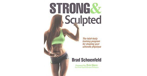 Strong & Sculpted (Paperback) (Ph.D. Brad Schoenfeld) - image 1 of 1