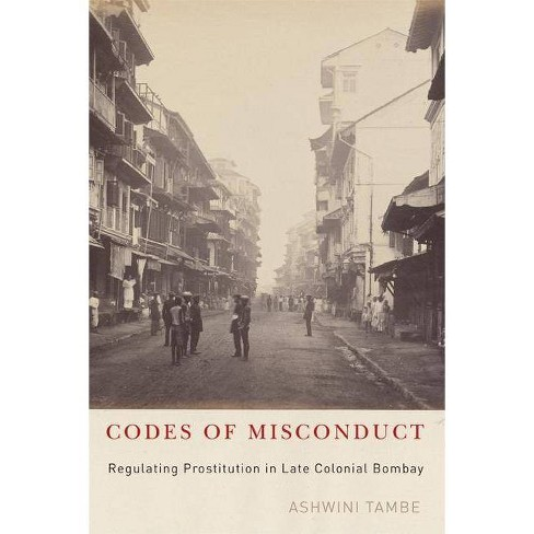 Codes of Misconduct - by  Ashwini Tambe (Paperback) - image 1 of 1