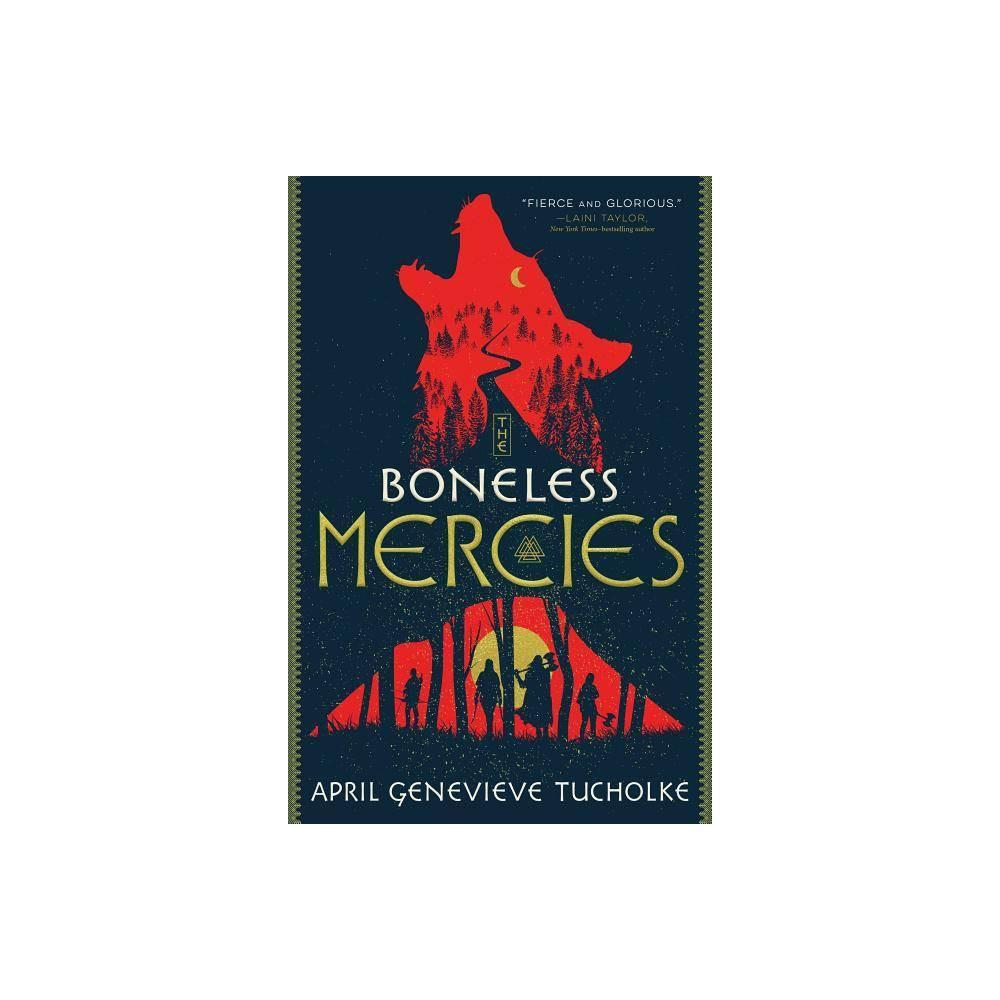 The Boneless Mercies By April Genevieve Tucholke Paperback