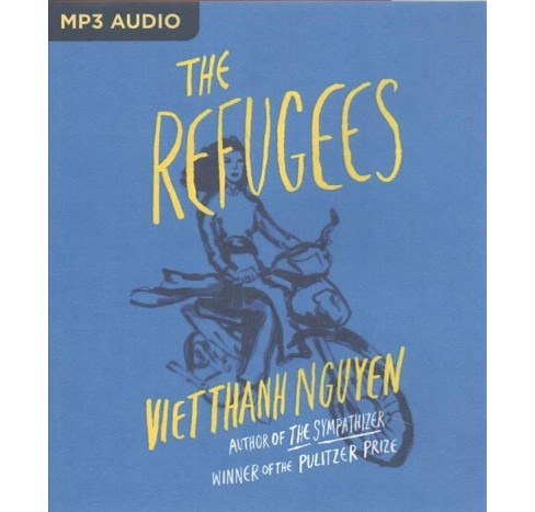 Refugees (MP3-CD) (Viet Thanh Nguyen) - image 1 of 1