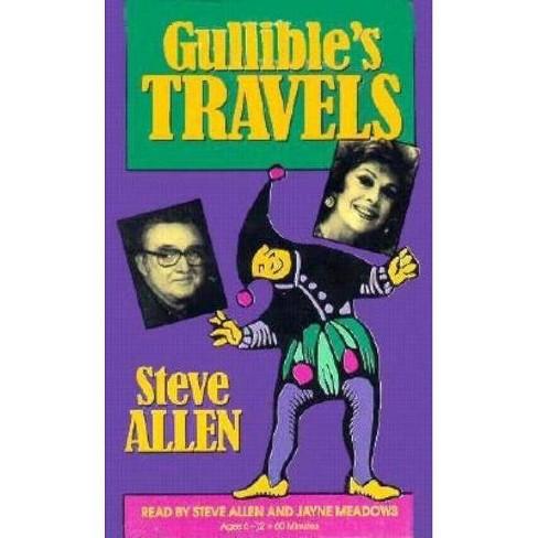 Gullible's Travels - by  Steve Allen (Cassette) - image 1 of 1
