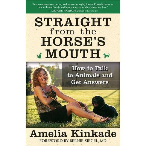Straight from the Horse's Mouth - by  Amelia Kinkade (Paperback) - image 1 of 1
