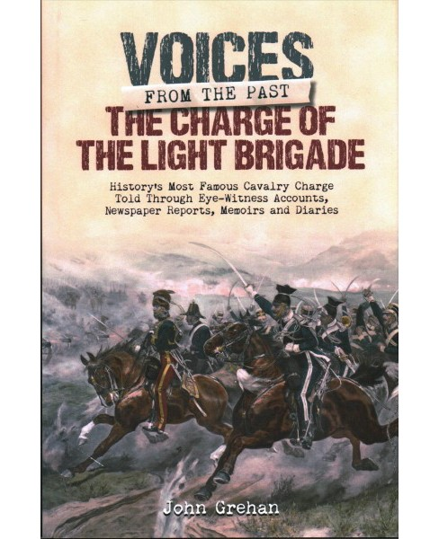 Charge of the Light Brigade (Hardcover) (John Grehan) - image 1 of 1