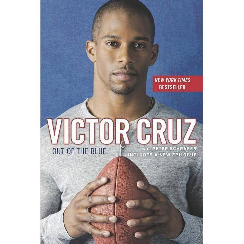 Out of the Blue - by  Victor Cruz & Peter Schrager (Paperback) - image 1 of 1