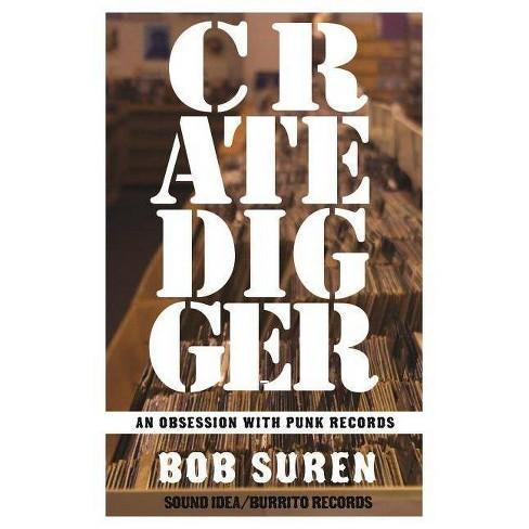 Crate Digger - (Punx) by  Bob Suren (Paperback) - image 1 of 1