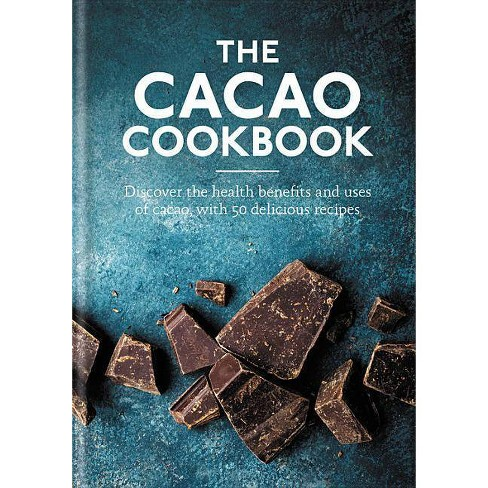 Cacao Cookbook - (Hardcover) - image 1 of 1