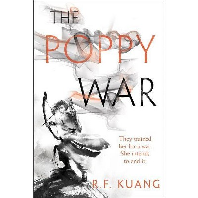 The Poppy War - by  R F Kuang (Hardcover)