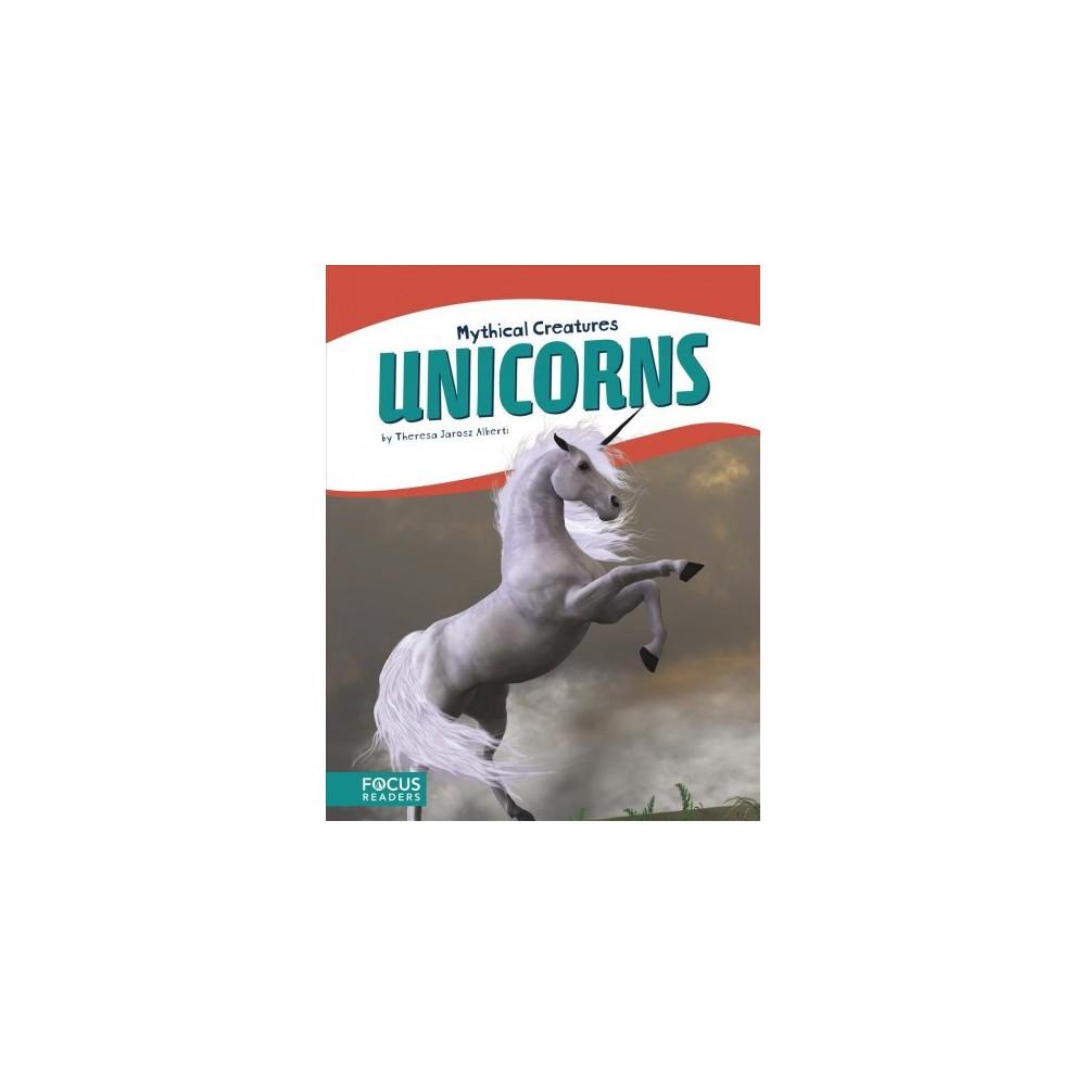 Unicorns - by Theresa Jarosz Alberti (Paperback)