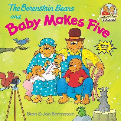 The Berenstain Bears and Baby Makes Five - (Berenstain Bears First Time Books)by Stan Berenstain & Jan Berenstain (Paperback)