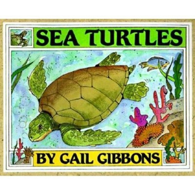 Sea Turtles - by Gail Gibbons (Paperback)