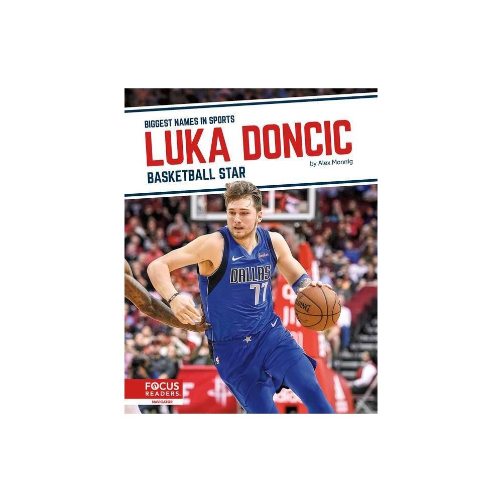 Luka Doncic By Alex Monnig Paperback