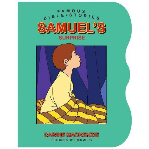 Famous Bible Stories Samuel's Surprise - (Famous Bible-Stories (Christian Focus)) by  Carine MacKenzie - image 1 of 1